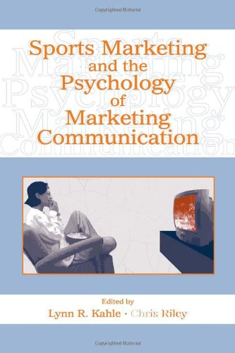 9780805848267: Sports Marketing and the Psychology of Marketing Communication (Advertising and Consumer Psychology)