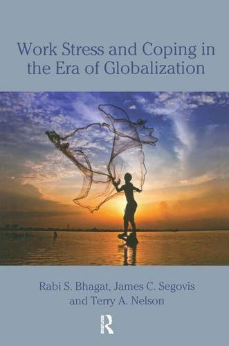 9780805848472: Work Stress and Coping in the Era of Globalization