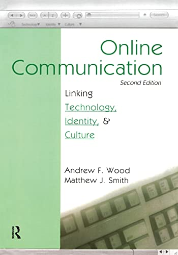 Online Communication 9780805848496 Online Communication provides an introduction to both the technologies of the Internet Age and their social implications. This innovative and timely textbook brings together current work in communication, political science, philosophy, popular culture, history, economics, and the humanities to present an examination of the theoretical and critical issues in the study of computer-mediated communication. Continuing the model of the best-selling first edition, authors Andrew F. Wood and Matthew J. Smith introduce computer-mediated communication (CMC) as a subject of academic research as well as a lens through which to examine contemporary trends in society. This second edition of Online Communication covers online identity, mediated relationships, virtual communities, electronic commerce, the digital divide, spaces of resistance, and other topics related to CMC. The text also examines how the Internet has affected contemporary culture and presents the critiques being made to those changes. Special features of the text include: *Hyperlinks--presenting greater detail on topics from the chapter *Ethical Ethical Inquiry--posing questions on the nature of human communication and conduct online *Online Communication and the Law--examining the legal ramifications of CMC issues Advanced undergraduates, graduate students, and researchers interested in the field of computer-mediated communication, as well as those studying issues of technology and culture, will find Online Communication to be an insightful resource for studying the role of technology and mediated communication in today's society.