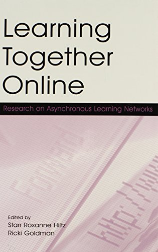 9780805848663: Learning Together Online: Research on Asynchronous Learning Networks