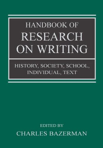9780805848694: Handbook of Research on Writing: History, Society, School, Individual, Text