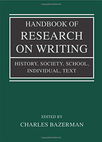 9780805848700: Handbook of Research on Writing: History, Society, School, Individual, Text