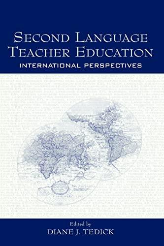 9780805848809: Second Language Teacher Education: International Perspectives