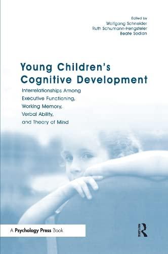 Young Childrens Cognitive Development, by Schneider: Schneider, Wolfgang/ Schumann-Hengsteler, Ruth...