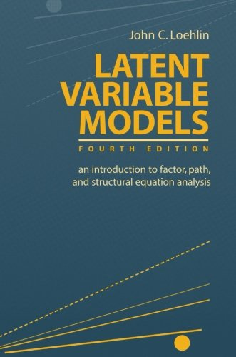 9780805849103: Latent Variable Models: An Introduction to Factor, Path, and Structural Equation Analysis
