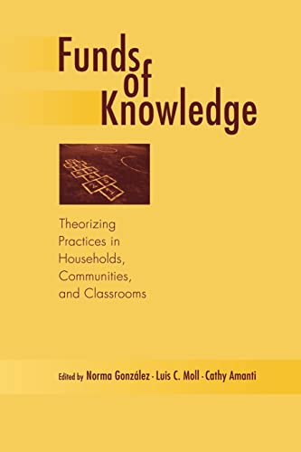 9780805849189: Funds of Knowledge: Theorizing Practices in Households, Communities, and Classrooms