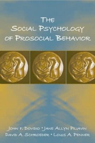 9780805849356: The Social Psychology of Prosocial Behavior