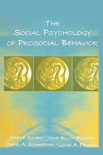 9780805849363: The Social Psychology of Prosocial Behavior