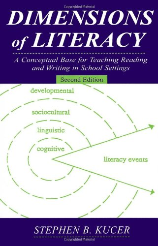 9780805849417: Dimensions of Literacy: A Conceptual Base for Teaching Reading and Writing in School Settings