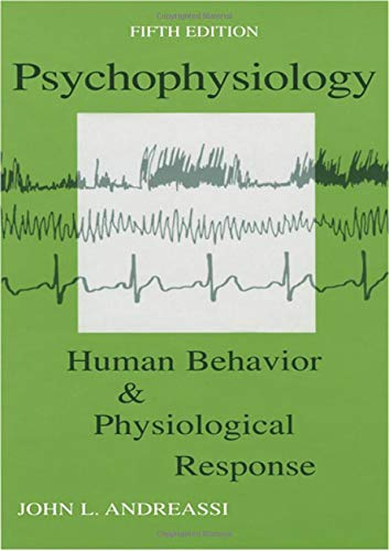 9780805849509: Psychophysiology: Human Behavior and Physiological Response (Psychophysiology: Human Behavior & Physiological Response)