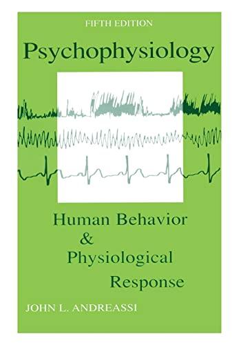 9780805849516: Psychophysiology: Human Behavior and Physiological Response (Psychophysiology: Human Behavior & Physiological Response (Paperback))