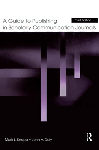 9780805849523: A Guide to Publishing in Scholarly Communication Journals (Published for the International Communication Association)