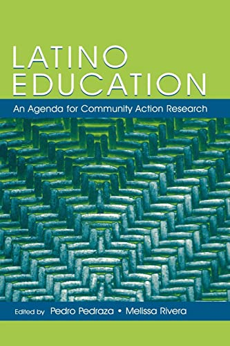 9780805849875: Latino Education: An Agenda for Community Action Research (National Latino/a Education Research and Policy Project)