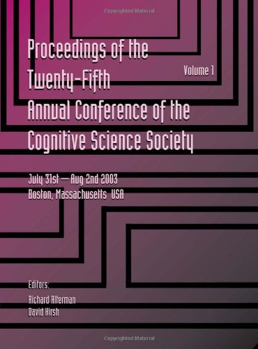 9780805849912: Proceedings of the 25th Annual Cognitive Science Society: Part 1 and 2 (COGNITIVE SCIENCE SOCIETY (US) CONFERENCE//PROCEEDINGS)