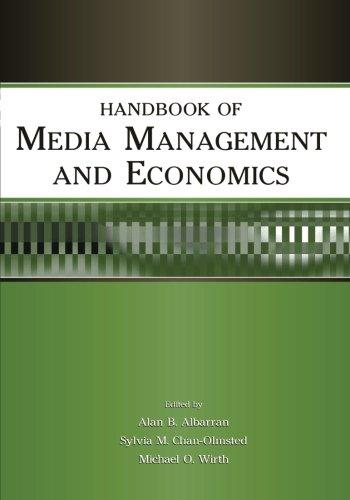 Handbook of Media Management and Economics (Media: Alan Albarran and
