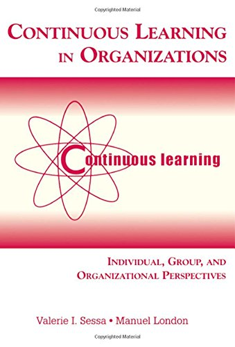 9780805850178: Continuous Learning in Organizations: Individual, Group, and Organizational Perspectives
