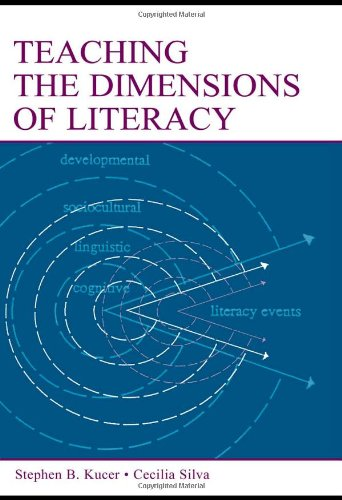 Teaching the Dimensions of Literacy: Stephen B. Kucer,