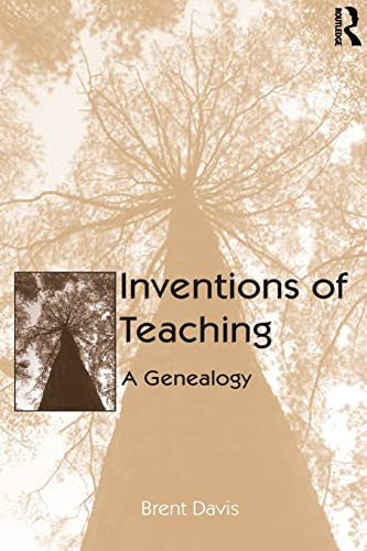 9780805850390: Inventions of Teaching: A Genealogy