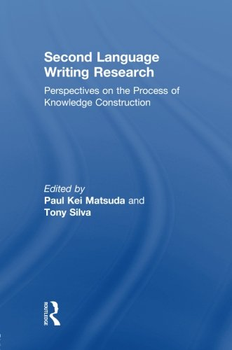 9780805850468: Second Language Writing Research: Perspectives on the Process of Knowledge Construction