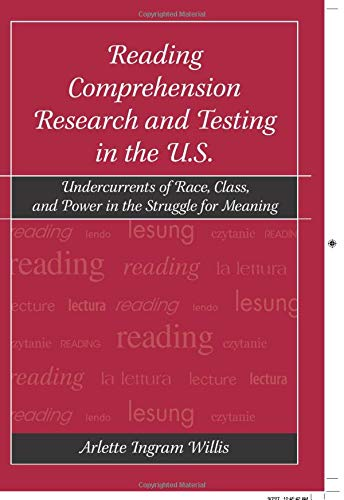9780805850529: Reading Comprehension Research and Testing in the U.S.: Undercurrents of Race, Class, and Power in the Struggle for Meaning