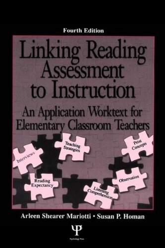 9780805850581: Linking Reading Assessment to Instruction: An Application Worktext for Elementary Classroom Teachers