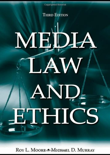 Media Law and Ethics 3rd Edition
