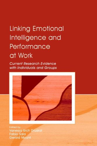9780805850734: Linking Emotional Intelligence And Performance At Work: Current Research Evidence With Individuals and Groups