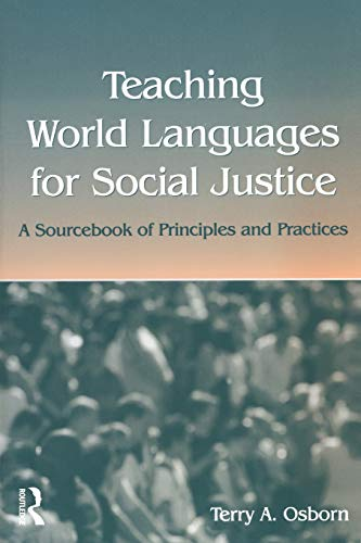 9780805850758: Teaching World Languages for Social Justice: A Sourcebook of Principles and Practices