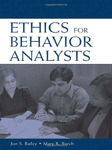 9780805851175: Ethics for Behavior Analysts: A Practical Guide to the Behavior Analyst Certification Board Guidelines for Responsible Conduct