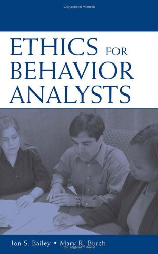 9780805851182: Ethics for Behavior Analysts: A Practical Guide to the Behavior Analyst Certification Board Guidelines for Responsible Conduct