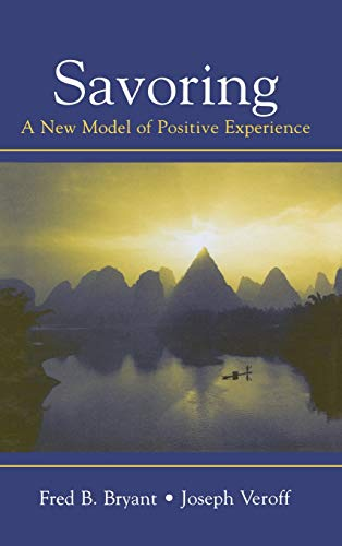 9780805851199: Savoring: A New Model of Positive Experience