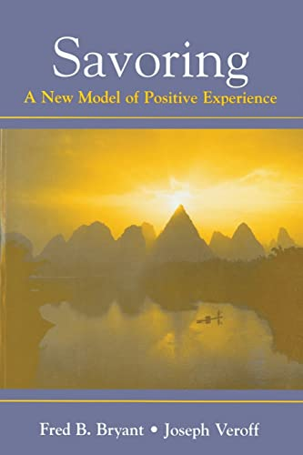 9780805851205: Savoring: A New Model of Positive Experience