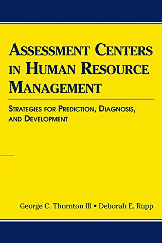 9780805851250: Assessment Centers in Human Resource Management: Strategies for Prediction, Diagnosis, and Development (Applied Psychology)