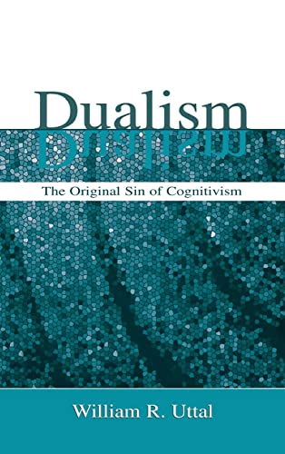 9780805851298: Dualism: The Original Sin of Cognitivism