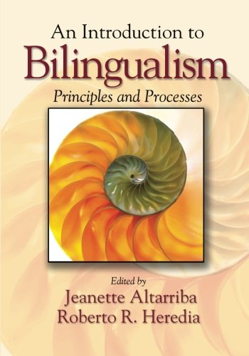 9780805851359: An Introduction to Bilingualism: Principles and Processes