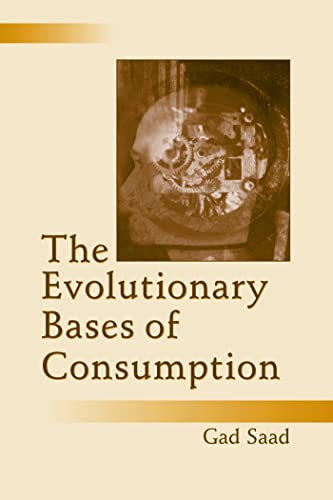 9780805851496: The Evolutionary Bases of Consumption (Marketing and Consumer Psychology Series)