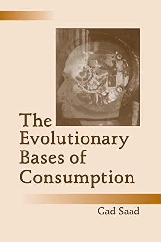 9780805851502: The Evolutionary Bases of Consumption (Marketing and Consumer Psychology Series)