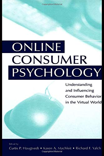 9780805851540: Online Consumer Psychology: Understanding and Influencing Consumer Behavior in the Virtual World (Advertising & Consumer Psychology)