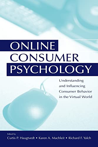 9780805851557: Online Consumer Psychology: Understanding and Influencing Consumer Behavior in the Virtual World (Advertising & Consumer Psychology)