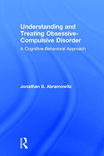 9780805851847: Understanding and Treating Obsessive-Compulsive Disorder: A Cognitive Behavioral Approach