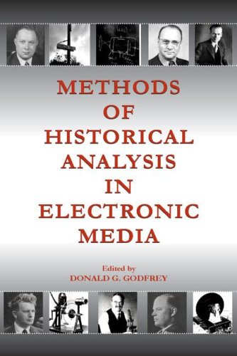 9780805851854: Methods of Historical Analysis in Electronic Media (Routledge Communication Series)