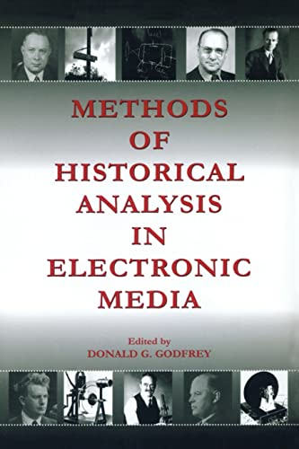 9780805851861: Methods of Historical Analysis in Electronic Media (Routledge Communication Series)
