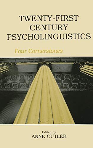9780805852080: Twenty-First Century Psycholinguistics: Four Cornerstones