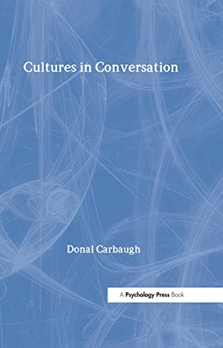 9780805852332: Cultures in Conversation (Routledge Communication Series)