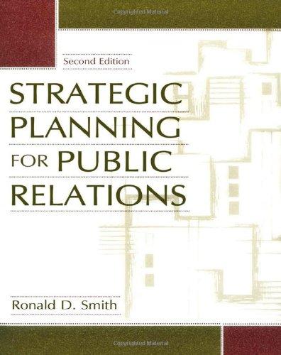 9780805852394: Strategic Planning for Public Relations
