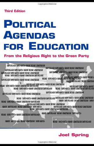 9780805852578: Political Agendas for Education: From the Christian Coalition To the Green Party