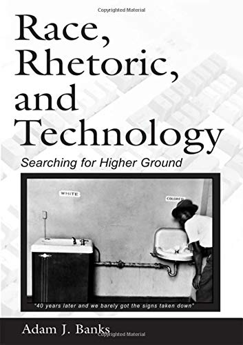 9780805853124: Race, Rhetoric, and Technology: Searching for Higher Ground (NCTE-Routledge Research Series)