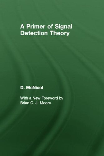 9780805853230: A Primer of Signal Detection Theory