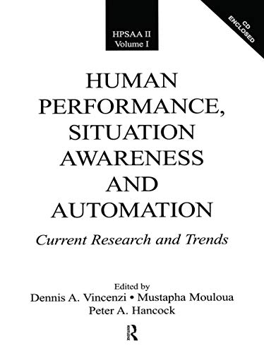 9780805853414: Human Performance, Situation Awareness and Automation: Current Research and Trends (HPSAA II) Volumes 1 & 2 (v. I & v. II)