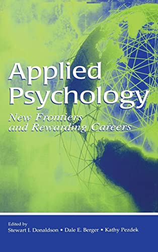 9780805853483: Applied Psychology: New Frontiers and Rewarding Careers (Stauffer Symposium on Applied Psychology at the Clarement Co)